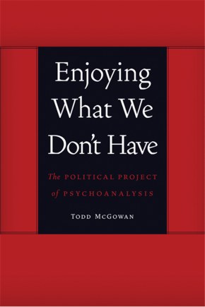 Enjoying What We Don't Have: Interview with Philosopher Todd McGowan